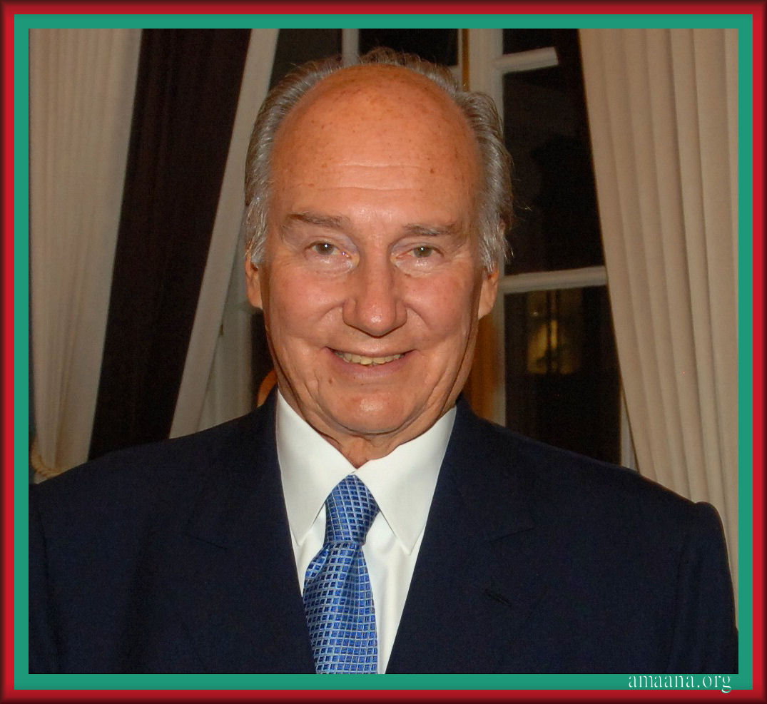 His Highness the Aga Khan Mowlana Hazar Imam
