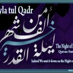 Layla tul Qadr The Night of Power Quran Sura 97 - Amaana.org