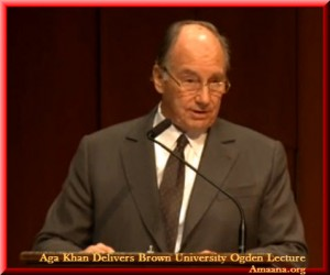 Aga Khan Delivers Ogden Address Brown University - Amaana.org