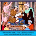 A folio from the Akhlaq-i Nasiri, a philosophical treatise written by the famous scholar Nasir al-Din al-Tusi - Amaana.org