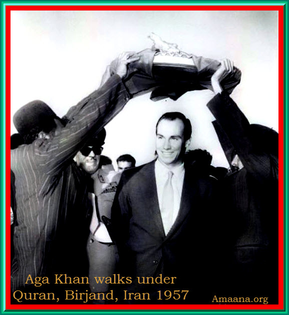 Aga Khan walks under Quran, Birjand, Iran 1957 - Amaana.org